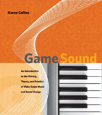 Game Sound By Collins, Karen