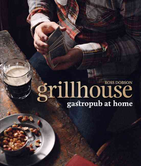 Grillhouse By Dobson, Ross/ Murdoch Books Australia (PRD)